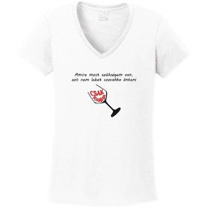 2efcb2620a Amire most szükségem van egyedi grafikás női póló - Pólók többféle témában  akár Egyedi mintákkal is | dekorwebshop.hu