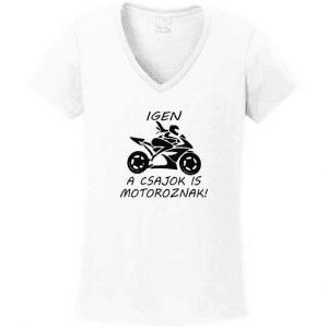 b98bc54710 Igen A csajok is motoroznak egyedi grafikás női póló - Pólók többféle  témában akár Egyedi mintákkal is | dekorwebshop.hu